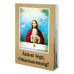 Imafüzet (Áldott légy Oltáriszentség)