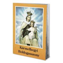 Imafüzet, Kármelhegyi Boldogasszony